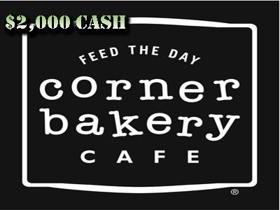 www.cafefeedback.com $2,000 Corner Bakery Cafe Guest Loyalty Survey Sweepstakes
