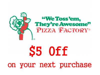 Save $5 On Your Pizza With A Redemption Code From Pizza Factory Customer Satisfaction Survey