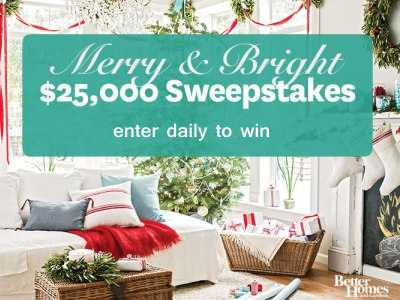 Enter Today To Win $25,000 Cash From BHG Merry & Bright Sweepstakes