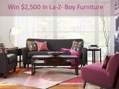 www.lzb-store.com Win $2,500 In La-Z- Boy Furniture Through La-Z- Boy Satisfaction and Loyalty Sweepstakes