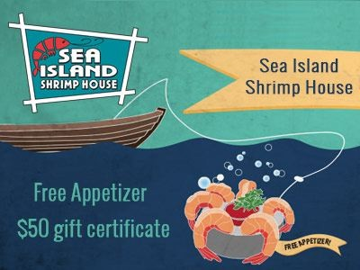 A Free Appetizer Coupon For Sea Island Shrimp House Guests & Win $50 Gift Certificate