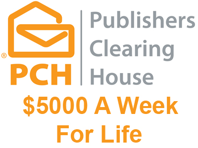 $5000 a week for life pch sweepstakes