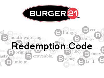 www.burger21feedback.com Get Your Redemption Code In The Burger 21 Guest Satisfaction Survey