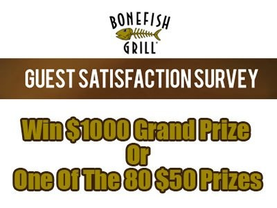 www.bonefishexperience.com - Win A $1000 In Cash Or One Of The 80 $50 Gift Cards Via Bonefish Grill Guest Satisfaction Survey Sweepstakes