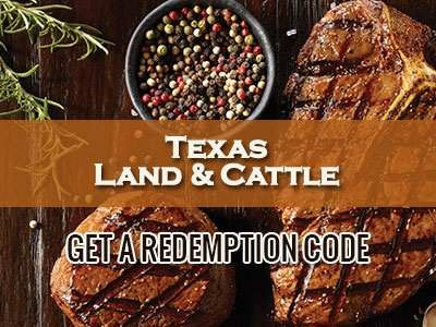 www.mytxlcexperience.com - Get A Redemption Code Through Texas Land & Cattle Guest Experience Survey