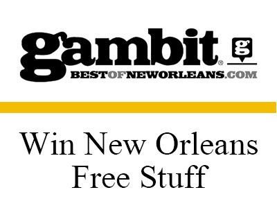 Enter Gambit Giveaway To Win New Orleans Free Stuff