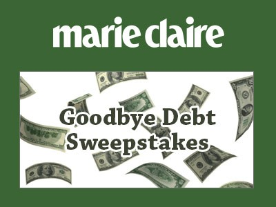www.marieclaire.com - Enter Marie Claire Goodbye Debt Sweepstakes To Win $100,000 Windfall Fund