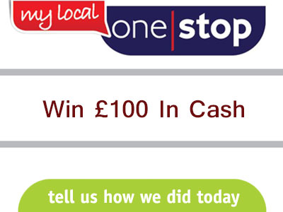 www.mylocalonestop.com Enter My Local One Stop Customer Survey Prize Draw To Win £100 In Cash