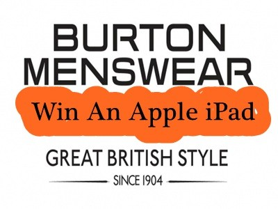 www.burton.co.uk/feedback - Win An iPad Through Burton Menswear Online Customer Feedback Survey Prize Draw