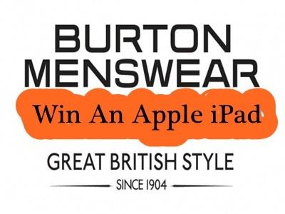 www.burton.co.uk/feedback - Win An iPad Through Burton Menswear Online Customer Feedback Survey Prize Draw