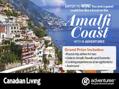 www.canadianliving.com/contests - Win A Trip To The Amalfi Coast Valued At $6,500 Through Canadian Living Contest