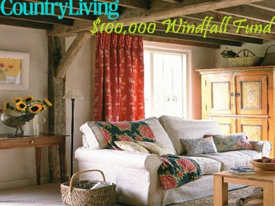 www.countryliving.com - Enter Country Living Sweepstakes To Win The $100,000 Windfall Fund