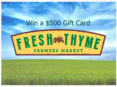 www.freshthyme.com/survey Win A $500 Fresh Thyme Farmers Market Gift Card Through Fresh Thyme Farmers Market Customer Survey Sweepstakes