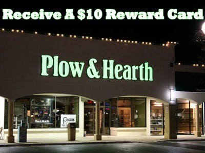 www.plowhearth.com/survey - Receive A $10 Reward Card For Your Next Purchase Of $50 Or More Via Plow & Hearth Retail Shopping Experience Survey