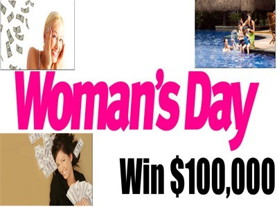 www.womansday.com/giveaways - Win $100,000 To Pay Your Bills Or Take Your Family On A Vacation Via Woman's Day's Web Exclusive & Magazine Sweepstakes
